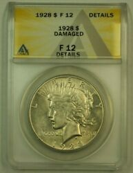 1928 Peace Silver Dollar 1 Anacs F-12 Details Damaged Obverse Very High Grade