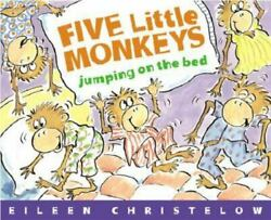 5 Little Monkeys Jumping On The Bed By Harcourt School Publishers Staff