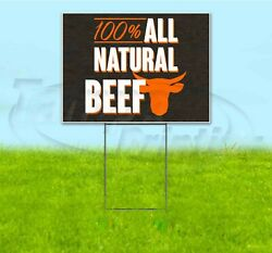 100 All Natural Beef 18x24 Yard Sign With Stake Corrugated Bandit Usa Deli
