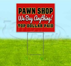 Pawn Shop 18x24 Yard Sign With Stake Corrugated Bandit Usa Business Antique