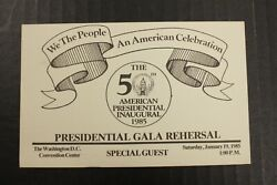 50th Presidential Inaugural Presidential Gala Rehearsal Special Guest Ticket