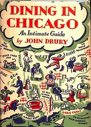 Dining In Chicago An Intimate Guide By John Drury