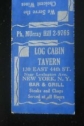 1940s Log Cabin Tavern Bar And Grill Steaks And Chops 130 East 44th St. Nyc Ny Mb