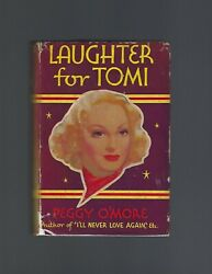 Laughter For Tomi Peggy Oand039more First Edition First Printing Scarce