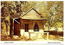 Minerand039s Cabin Postcard California Vintage Gold Fields Posted 1978