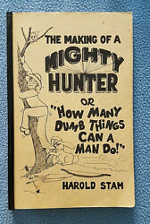 1987 Hunting Humor Signed Autobiography Alaska Canada South Pacific Wwii Selfpub