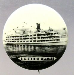 1930's Wilson Line Steamship S.s. State Of Delaware 1.25 Pinback Button