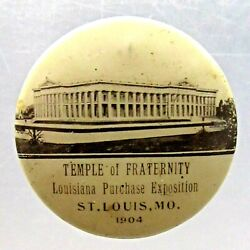 Scarce 1904 St. Louis Worlds Fair Temple Of Fraternity 1 Pinback Button