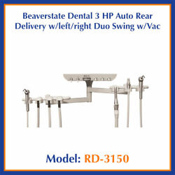 Beaverstate Dental 3 Hp Auto Rear Delivery W/left/right Duo Swing W/vac Rd-3150