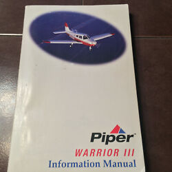 Piper Warrior Iii Pa-28-161 Pilotand039s Information Manual For Sn 2842001 And Up.