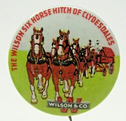 Vintage Wilson And Co. 6 Horse Hitch Of Clydesdales 1 Pinback Button