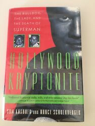 Hollywood Kryptonite: The Bulldog the Lady and the Death of Superman: 1st Ed.