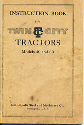 Original Twin City Tractor Heavyweights Instruction Manuel 60 And 40 Tractors