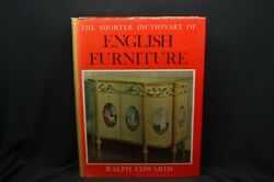 Shorter Dictionary Of English Furniture By Ralph Edwards