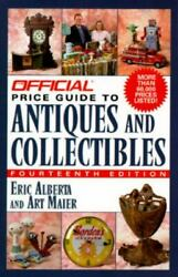 The Official Price Guide To Antiques And Collectibles By Eric Alberta Art Maier