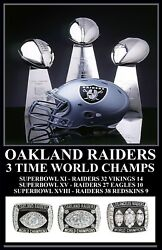 Oakland Raiders 3x Three Time Superbowl Champs Poster 11x17 Just Win Baby