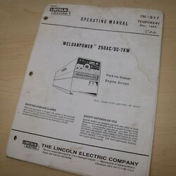 Lincoln 250ac/dc 7kw Welder Owner Operator Operation Maintenance Manual Book