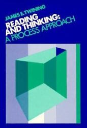 Reading And Thinking A Process Approach By James E. Twining