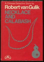 Robert Van Gulik / Necklace And Calabash A Chinese Detective Story 1st Ed 1971