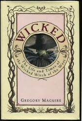 Gregory Maguire / Wicked The Life And Times Of The Wicked Witch Of The West 1st