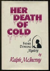 Ralph M Mcinerny / Her Death Of Cold A Father Dowling Mystery First Edition 1977
