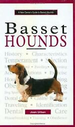A New Owner#x27;s Guide to Basset Hounds : AKC Rank #22 by Joan Urban