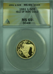1991 Isle Of Man 1/5th Crown Gold Coin Bu Unc Anacs Ms-69 Dcam
