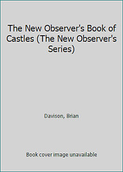 The New Observer#x27;s Book of Castles The New Observer#x27;s Series by Davison Brian $6.31