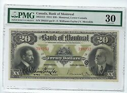 1914 20 Bank Of Montreal Chartered Banknote Pmg Vf 30 Realy Nice Note
