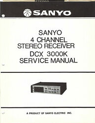 Sanyo Service Manual For A Model Dcx3000k 4 Channel Stereo Receiver - 1972