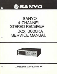 Sanyo Service Manual For A Model Dcx3000ka 4 Channel Stereo Receiver