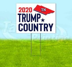Trump Country Tennessee 2020 18x24 Yard Sign With Stake Corrugated Bandit