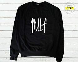 Milf Present For Wife Birthday Present For Her Mother Mum Shirt Shirts G