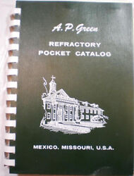 A P Green Refractory Catalog Refractories Asbestos Kast-o-lite Insulation 1970's