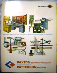 Frank Paxton Patterson Catalog Asbestos Dust In Vocational School Shop Class '67