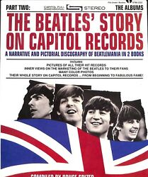 The Beatles' Story On Capitol Records A Narrative And Pictorial Discography 2vol