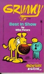 Grimmy Best In Show Mother Goose And Grimm By Peters, Mike