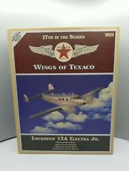 Wings Of Texaco Lockheed 12a Electra Jr. 17th Special Brushed Metal Edition New