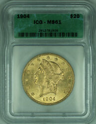 1904 Liberty Double Eagle 20 Gold Coin Icg Ms-61 Unc B