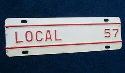 Vintage Original 1957 Local Truck Tag Topper White W/ Red Highlights Nos