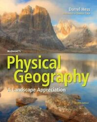 Mcknightand039s Physical Geography A Landscape Appreciation Hardcover By Hess ...