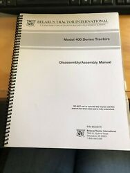 Belarus Tractor Int. Operators Manual And Disassembly/assembly Manual Model 400