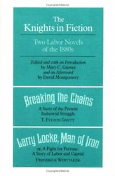 Knights In Fiction Two Labor Novels Of The 1880s