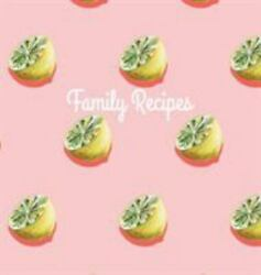 Family Recipes Hardcover Family Recipe Book To Write In Your Favorite...
