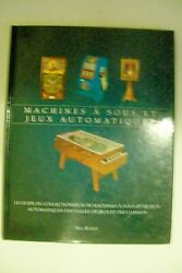 French Version Of Slot Machines And Coin-op Games Signed By Author Bill Kurtz