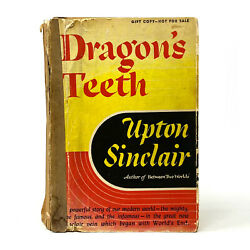 Dragon's Teeth, Upton Sinclair. Signed First Edition, Gift Copy. Rare. Pulitzer