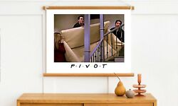 Friends Pivot Funny Print Couch Ross Chandler Rachel Move Christmas Gift Poster