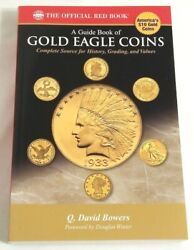 The Official Red Book A Guide Book Of Gold Eagle Coins History Grading Value