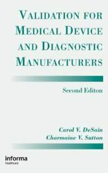 Validation For Medical Device And Diagnostic Manufacturers
