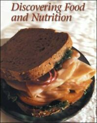 Discovering Food And Nutrition By Mcgraw-hill Book Company Staff Helen Kowtaluk